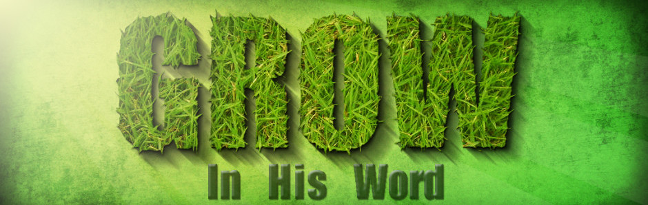 Grow-In-His-Word